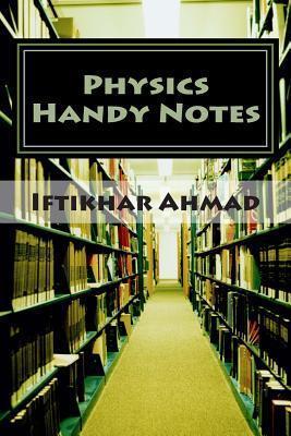 Physics Handy Notes: Short Definitions, McQs MR Iftikhar Ahmad