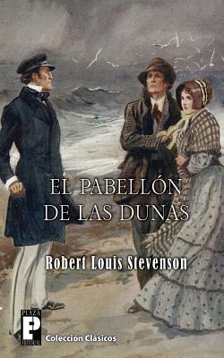 El pabellón de las dunas  by  Robert Louis Stevenson