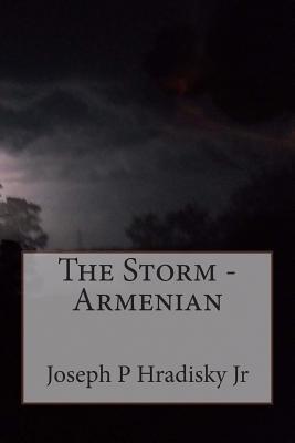 The Storm - Armenian  by  Joseph P. Hradisky Jr.