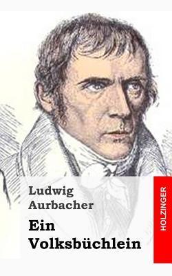 Aus Dem Leben Und Den Schriften Des Magisters Herle, Und Seines Freundes M Nle Ludwig Aurbacher