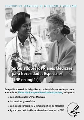 Su Guia Sobre Los Planes Medicare Para Necesidades Especiales U.S. Department of Health and Human Services