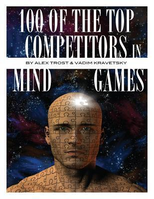 100 of the Top Competitors in Mind Sports Alex Trost