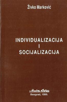 Individualizacija I Socijalizacija  by  Zondervan Publishing