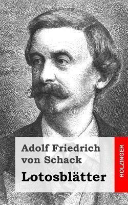Lotosblatter  by  Adolf Friedrich von Schack