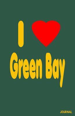 I Love Green Bay Journal  by  Trikk Media