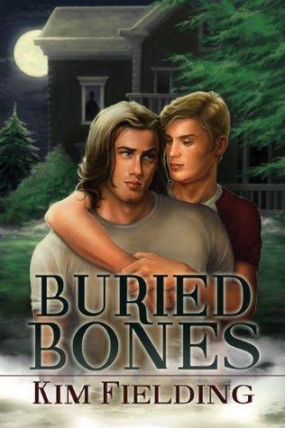 Buried Bones (The Bones Series) Kim Fielding