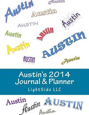 Austins 2014 Journal & Planner Lightside LLC