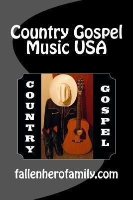 Country Gospel Music USA: Country Gospel  by  Denis McMillan