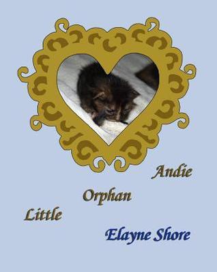 Little Orphan Andie Elayne Shore