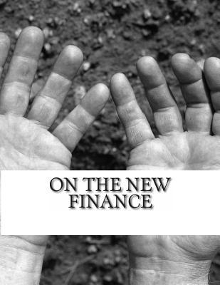 On the New Finance  by  Michael Herlache