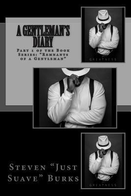 A Gentlemans Diary Just Suave