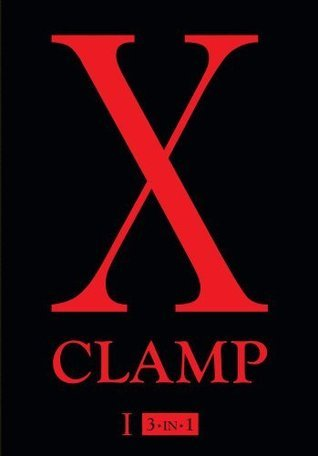 X, Vol. 1: 3-in-1 (X (3-in-1))  by  CLAMP