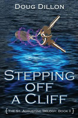 Sliding Beneath the Surface [The St. Augustine Trilogy: Book I] Doug Dillon