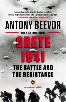 Crete 1941: The Battle and the Resistance Antony Beevor