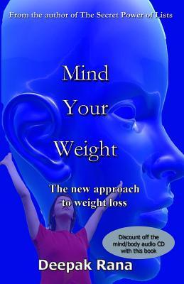 Mind Your Weight  by  Deepak Rana