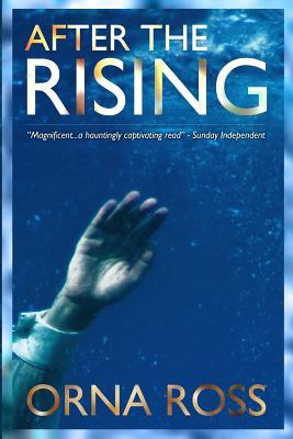 After The Rising: A Novel (An Irish Trilogy Book 1)  by  Orna Ross