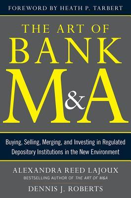 Art of M & a Integration (eBook)  by  Alexandra Lajoux