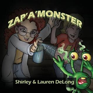 Zap a Monster  by  Lauren DeLong
