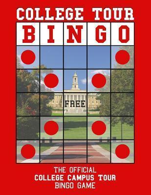 College Tour Bingo: The Official College Campus Tour Bingo Game  by  Jared Kelner
