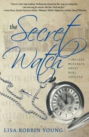 The Secret Watch  by  Lisa Robbin Young