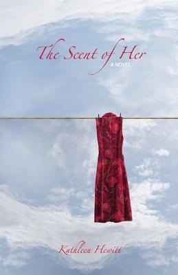 The Scent of Her Kathleen Hewitt