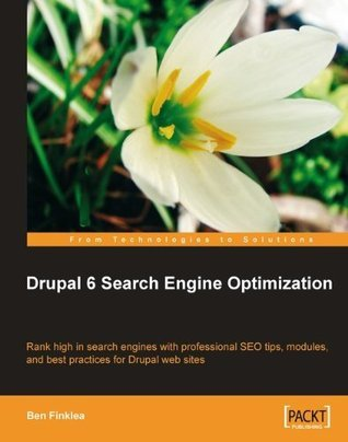 Drupal 6 Search Engine Optimization Ben Finklea