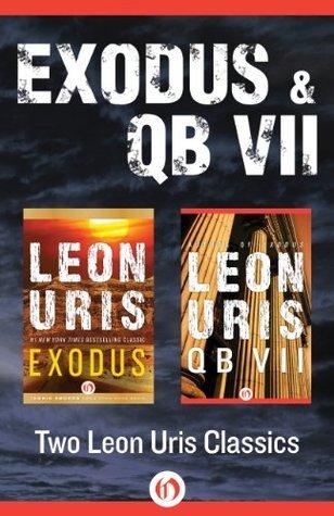 Exodus and QB VII: Two Leon Uris Classics  by  Leon Uris