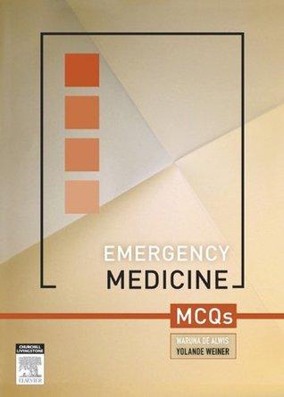 Emergency Medicine MCQs  by  De Alwis, Waruna
