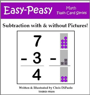 Subtraction: With & Without Pictures  by  Chris DiPaolo