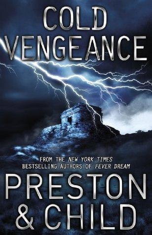 Cold Vengeance (Pendergast #11)  by  Douglas Preston