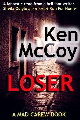LOSER  by  Ken McCoy