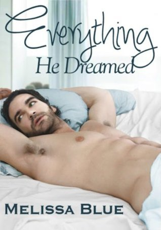 Everything He Dreamed (Palmer Island Series, #2)  by  Melissa Blue
