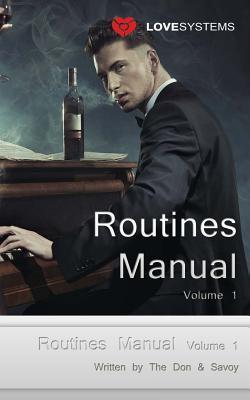 Routines Manual Volume 1: Pick Up Routines for All Situations  by  Savoy
