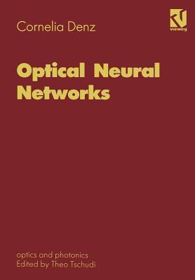 Optical Neural Networks Cornelia Denz