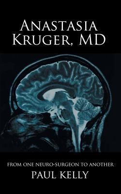 Anastasia Kruger, MD  by  Paul Kelly
