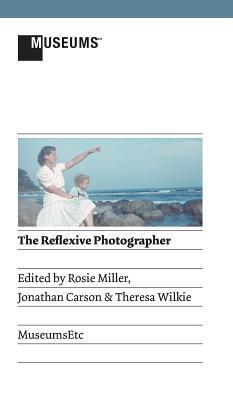 The Reflexive Photographer Rosie Miller