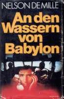 An den Wassern von Babylon  by  Nelson DeMille