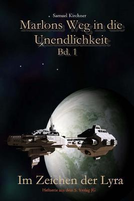 Im Zeichen Der Lyra  by  Samuel Kirchner