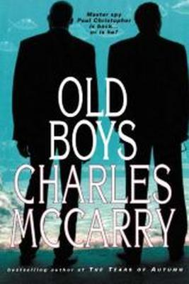 Old Boys (Paul Christopher, #09) Charles McCarry