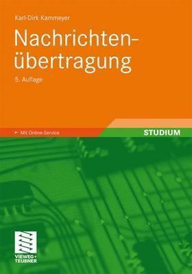 Nachrichtenubertragung  by  Karl-Dirk Kammeyer
