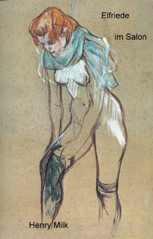Elfriede im Salon  by  Henry Milk
