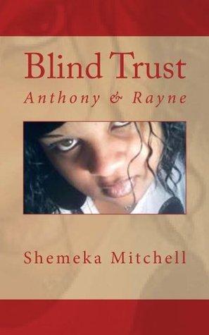 Blind Trust Shemeka Mitchell