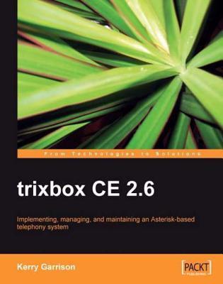 Trixbox Ce 2.6 Kerry Garrison