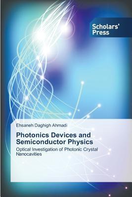 Photonics Devices and Semiconductor Physics Daghigh Ahmadi Ehsaneh