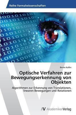 Optische Verfahren Zur Bewegungserkennung Von Objekten Kofler Berno
