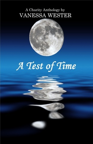 A Test of Time  by  Vanessa Wester