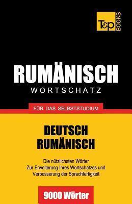Rumanischer Wortschatz Fur Das Selbststudium - 9000 Worter Andrey Taranov