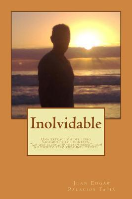 Inolvidable  by  Juan Edgar Palacios Tapia