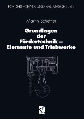 Fordermaschinen: Hebezeuge, Aufzuge, Flurforderzeuge  by  Martin Scheffler