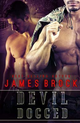 Devil Dogged  by  James Brock